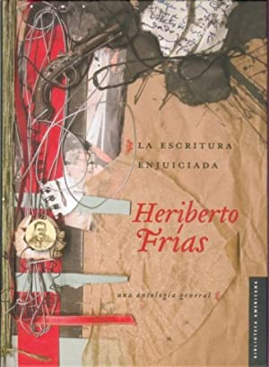 Escritura enjuiciada: Frias, Heriberto