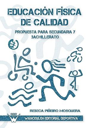 Educacion fisica de calidad: PiÑeiro, Rebeca
