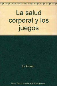 Salud corporal y juegos fichero 4: Pineda, Jose