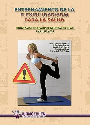 Entrenamiento flexibilidad para salud: Heredia, Juan R.