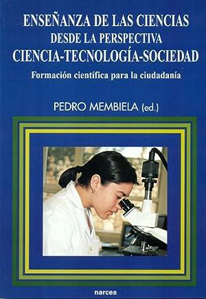 EnseÑanza ciencias perspectiva cts: Membiela, Pedro