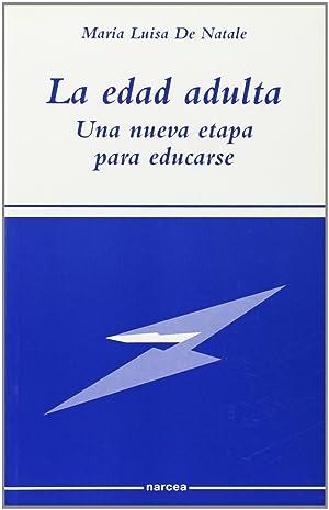 Edad adulta una nueva etapa educarse: De Natale, M.L.