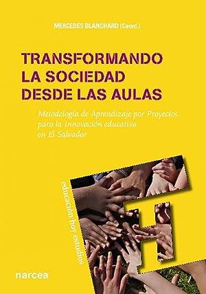Transformando la sociedad desde las aulas: Bancharrd, Mercedes