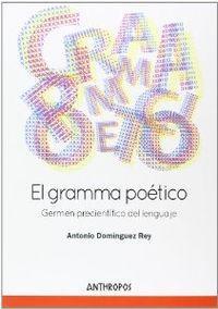El gramma poético germen precientífico del lenguaje: Antonio Domínguez Rey