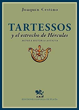 Tartessos y el estrecho de hércules mitos: Joaquín Cestino Pérez