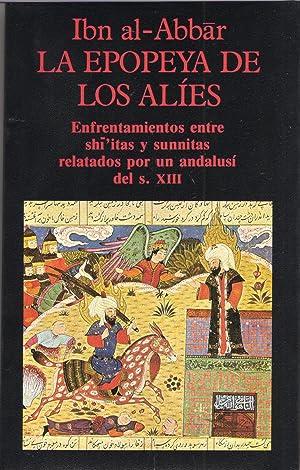 Epopeya de los alies, la enfrentamientos entre: Ibn Al-abbar