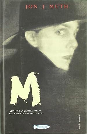M (Novela Grafica) BASADO EN LA PELíCULA: Muth, Jon