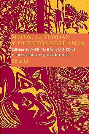 Mitos leyendas y cuentos peruanos (r): Arguedas, Maria