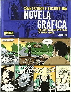 Como Escribir E Ilustrar Novela Grafica: Chinn, Mike