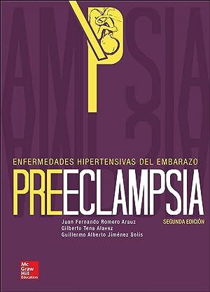 Preeclampsia: enfermedades hipertensivas del embarazo: Romero