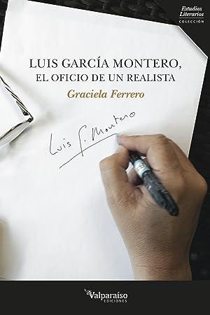 Luis garcía montero el oficio de un realista: Graciela Ferrero