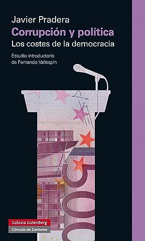 Corrupción y política: Pradera, Javier