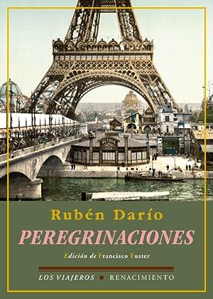 Peregrinaciones: Rubén Darío