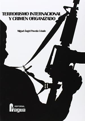 Terrorismo internacional y crimen: Poveda, Miguel A.