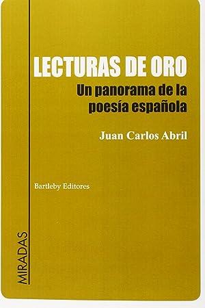 Lecturas de oro un panorama de la: Juan Carlos Abril