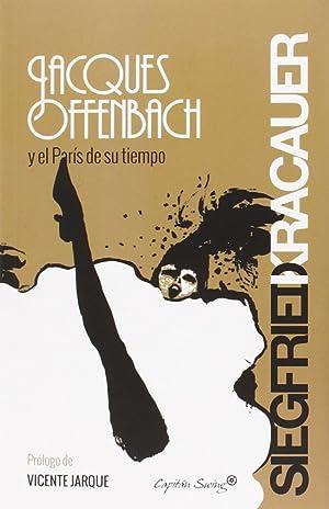 Jacques Offenbach y el París de su: Siegfried, Kracauer