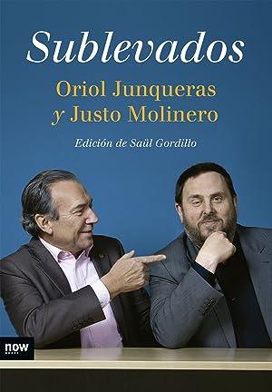 Sublevados: Junqueras, Oriol