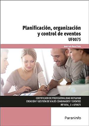 Planificación, organización y control de eventos: Roca Prats, Jose Luis
