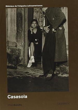 Casasola el fotografo y su coleccion: Casasola, Agustin Victor