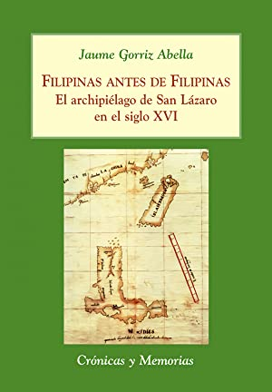 Filipinas antes de filipinas archipielago de san: Gorriz Abella, Jaume