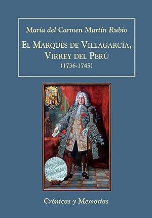 Marques de villagarcia virrey del peru (1736-1745): Martin Rubio, Maria