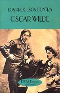 Los procesos contra Oscar Wilde: Vv.Aa.