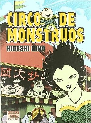 Circo De Monstruos: Hino, Hideshi