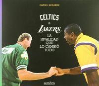 Celtics & lakers.la rivalidad que lo cambio todo: Senabre, Daniel