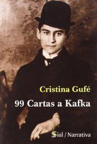 99 cartas a kafka: Gufe, Cristina