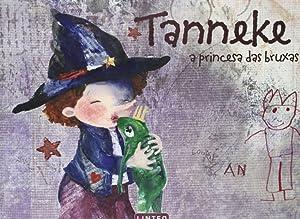 Tanneke a princesa das bruxas: Leysen, An