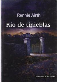 RÍo de tienieblas: Airth, Rennie