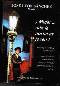 Mujer. aun la noche es joven: Leon, Jose