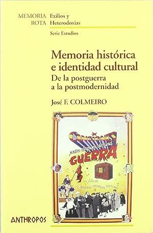Memoria historica e identidad: Colmeiro, Jose F.