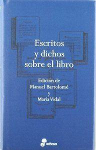 Escritos y dichos sobre el libro: Bartolome