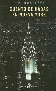 Cuento hadas n.york: Donleavy, J.P.