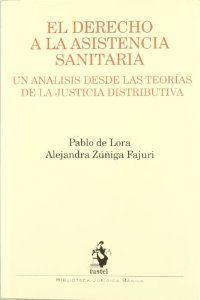Derecho a la asistencia sanitaria,el: Lora Del Toro,Pablo De