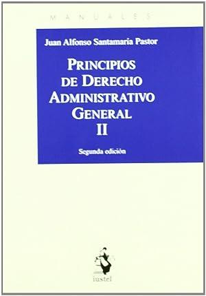 Principios de derecho administrativo general: Santamaria Pastor, Juan A.