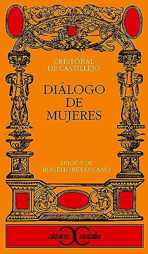 Dialogo de mujeres: Castillejo, C.