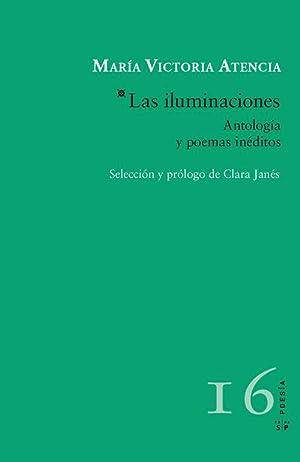 Las iluminaciones: Atencia, Maria Victoria