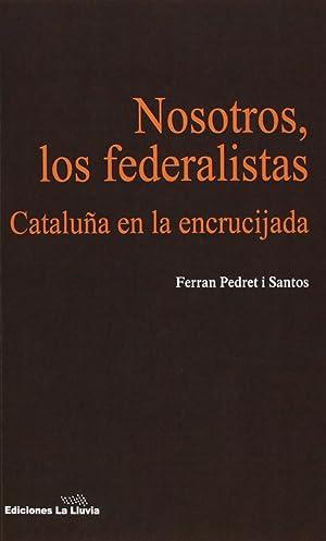 Escritos Federalistas (Básica de Bolsillo) (Spanish Edition)