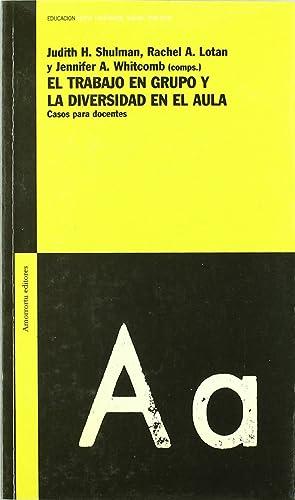 Trabajo en grupo y la diversidad en el aula: Shulman,Judith H.