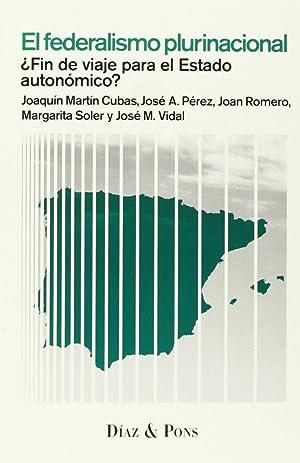 El federalismo plurinacional ¿fin de viaje para: Joaquín Martín Cubas