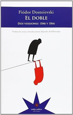 Doble, el: Dostoievski, Fiodor