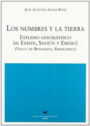 Los nombres y la tierra estudio onomástico: Jose Antonio Saura