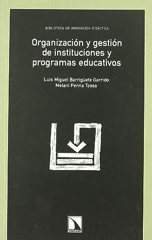 Organización y gestión de instituciones y programas: Luis Miguel Barrigüete