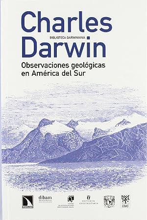 Observaciones geológicas en américa del sur: Charles Darwin