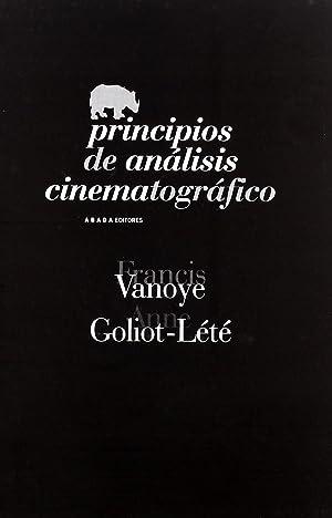 Principios analisis cinematografico: Vanoye, Francisco