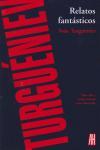 Relatos fantásticos: Iván Turguéniev