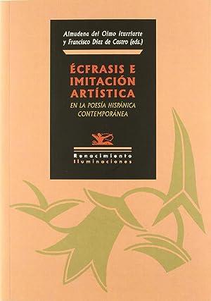 Ecfrasis e imitación artística en la poesía hispánica contem: Almudena Del Olmo Y Francisco Díaz