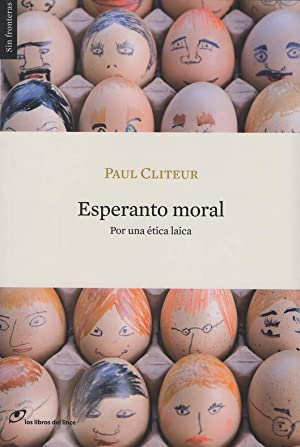 Esperanto moral pornuna ética laica: Paul Cliteur